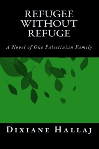 Refugee Without Refuge by Dixiane Hallaj
