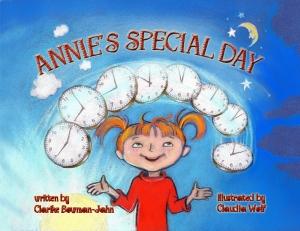 Annie's Special Day by Clarike Bowman-Jahn
