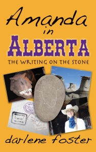 """Amanda in Alberta, The Writing on the Stone"""