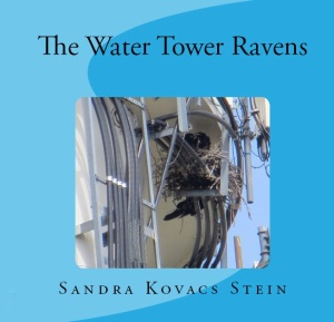 The Water Tower Ravens by Sandra Stein